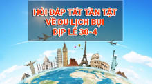 Hỏi đáp về du lịch bụi dịp lễ 30-4